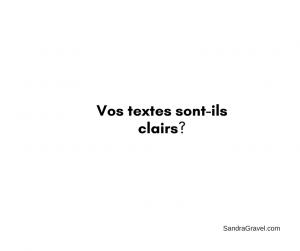 Vos textes sont-ils clairs?